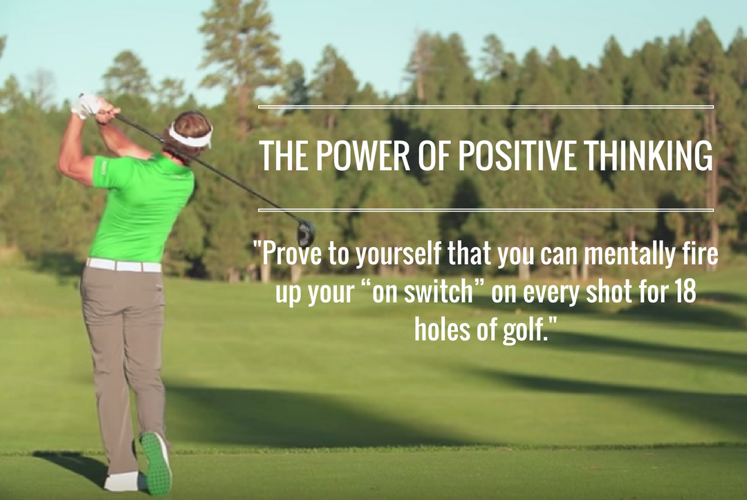 Inside The Mind of a Golfer - Positive Thinking